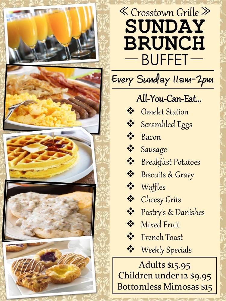 Sunday Brunch Buffet Crosstown GrilleFlyers